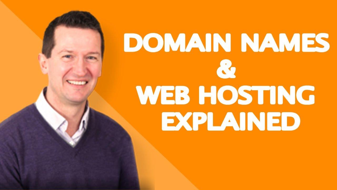 Domain Names  & Web Hosting Explained