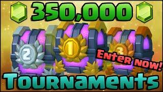Clash Royale - 350,000 GEMS Tournaments!