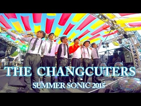 THE CHANGCUTERS 【SUMMER SONIC 2015】