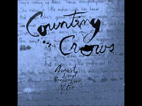 August & Everything After   Counting Crows Recording