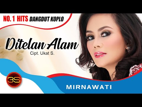 Mirnawati - Ditelan Alam ( Official Music Video )