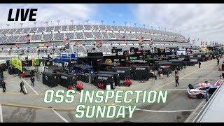 Live: (Sunday) Nascar Oss Inspection From Daytona