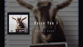 Roscoe Dash - Raise You 1 (Tory Lanez Diss)