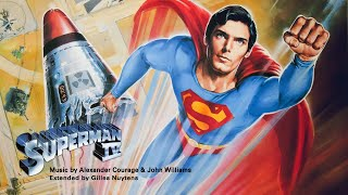 Alexander Courage & John Williams - Superman 4 - Theme [Extended by Gilles Nuytens]