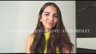 Cant Help Falling in Love / Elvis Presley (Haley Reinhart cover)