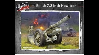 Kit Review: Thunder Models British 7.2 inch Howitzer 35211