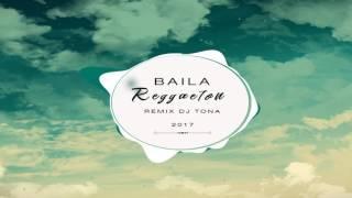 DJ TONA - BAILA REGGAETON (PERREO NEW)