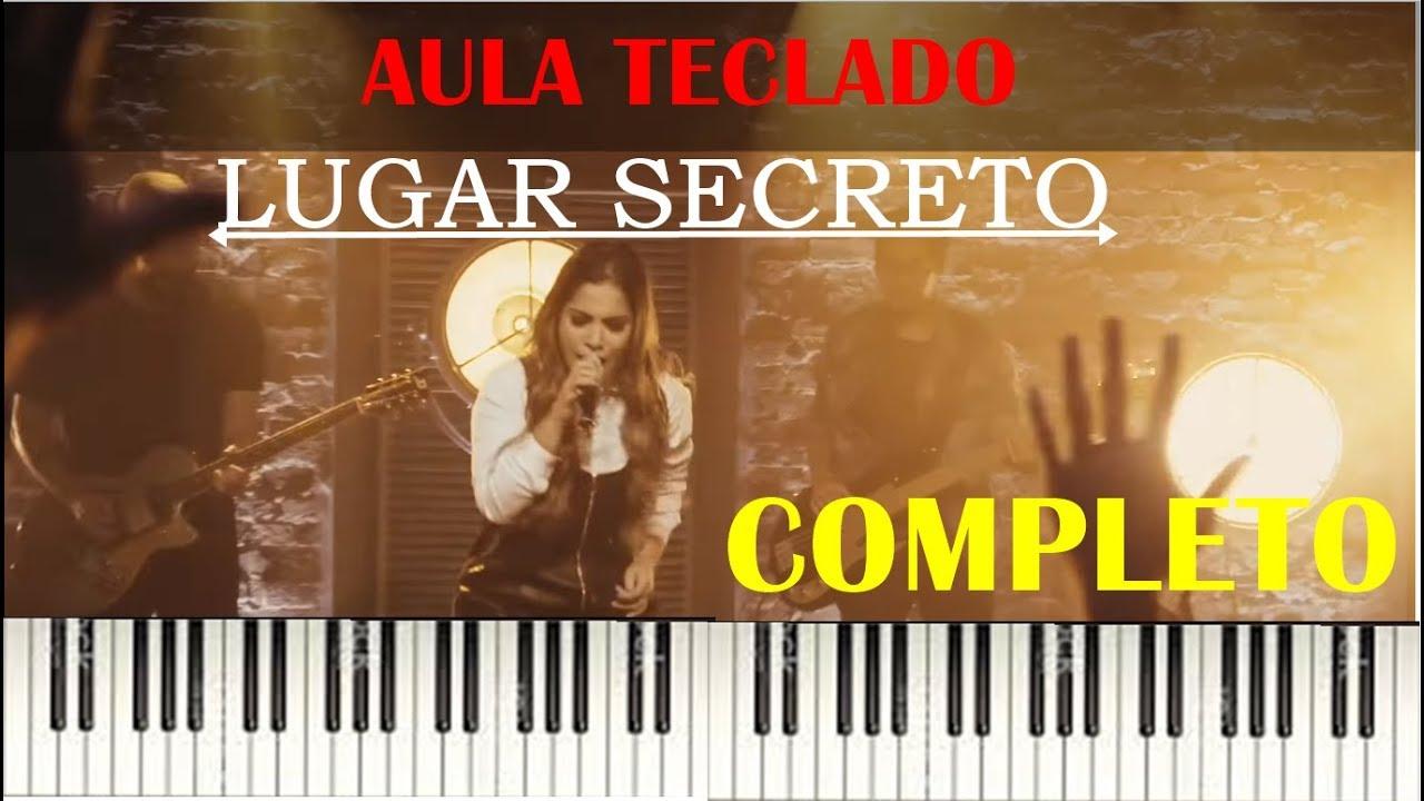 Lugar Secreto Gabriela Rocha-AULA COMPLETA TECLADO-NOVA MUSICA LANÇAMENTO