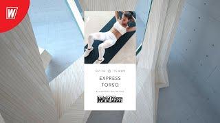 EXPRESS TORSO с Екатериной Малыгиной 2 декабря 2020 Онлайн тренировки World Class