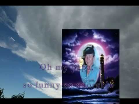Oh,my Papa-by:victor wood-with lyrics