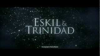 Eskil & Trinidad - officiell trailer