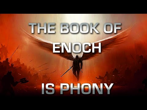 The Book Of Enoch Is Phony