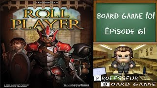 Board Game 101 (EP61) Roll Player - Règles et critique