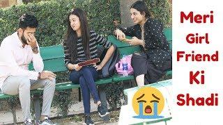 MERI GIRLFRIEND KI SHADI PRANK | Prank in Pakistan