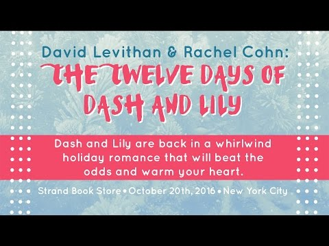 David Levithan & Rachel Cohn | The Twelve Days Of Dash And Lily