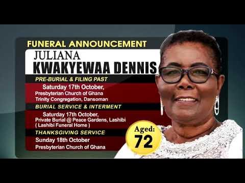 FUNERAL ANNOUNCEMENT OF JULIANA KWAKYEWAA DENNIS