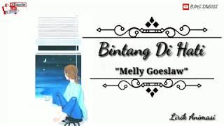 Gambar cover Bintang Di Hati - Melly Goeslaw    Lirik Animasi