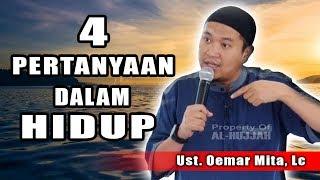 Download lagu 4 Pertanyaan Dalam Hidup Ust Oemar Mita Lc MP3