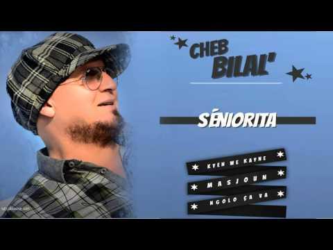cheb bilal 2011 senorita