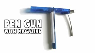How to Make a Pen Gun with Magazine! thumbnail