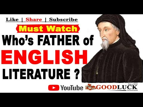 Who's The Father Of ENGLISH Literature ?    Goodluck Institute