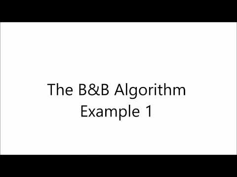 Integer Linear Programming: Branch and Bound Algorithm Example 1