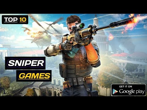 Top10 Best Sniper Games For Android 2019 ( Offline & Online ) | Best Games For Android