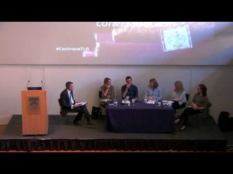 Cochrane and the Media Panel Discussion - Cochrane UK & Ireland Symposium 2017