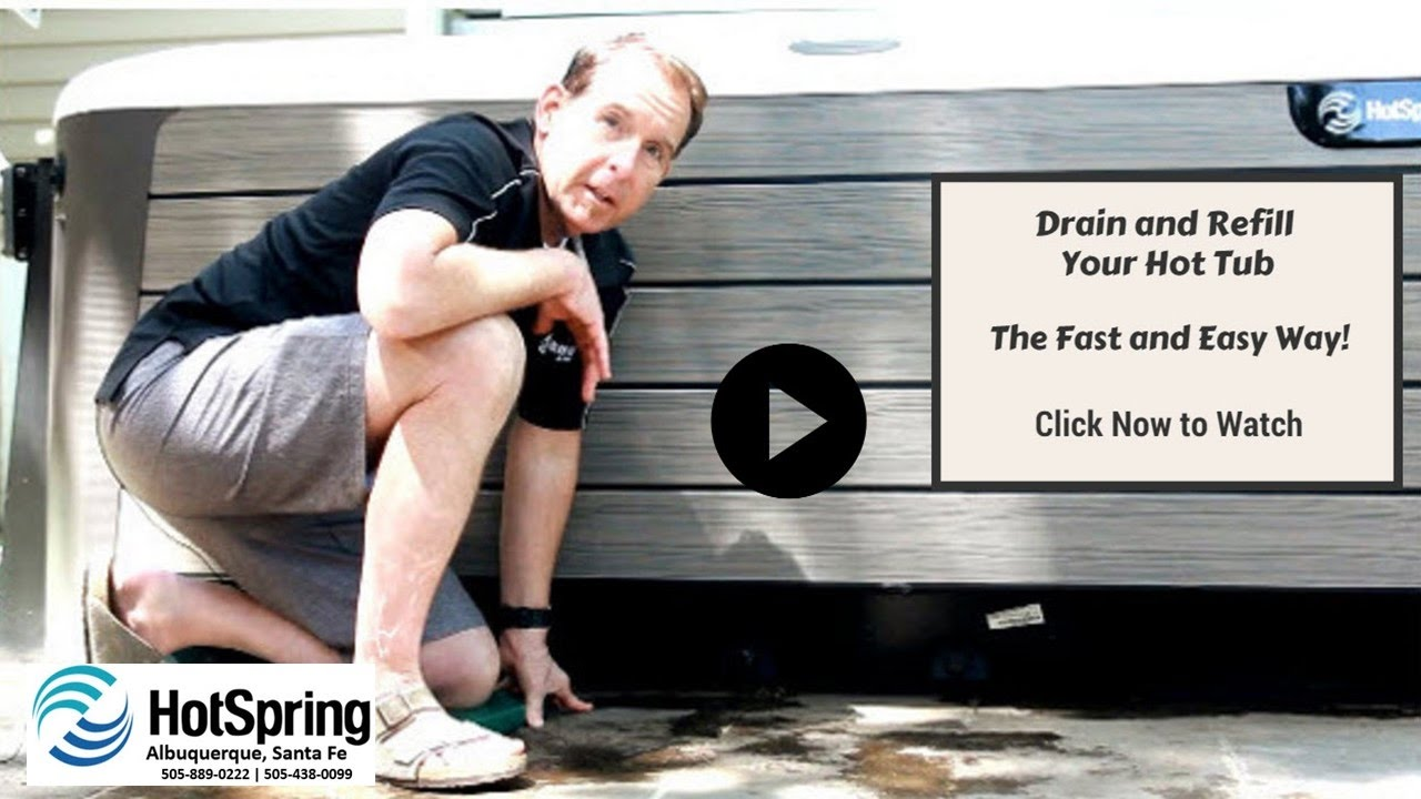 hight resolution of how to drain and refill your hotspring spa hot tubs albuquerque
