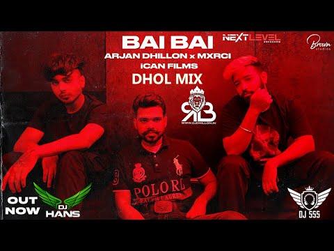 bai-bai-dhol-mix-arjan-dhillon-ft.dj-hans-x-dj-sss-nextlevel-roadshow
