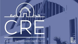 CRE AO VIVO - Confissão de Westminster #05 - Rev. Ronaldo Vasconcelos