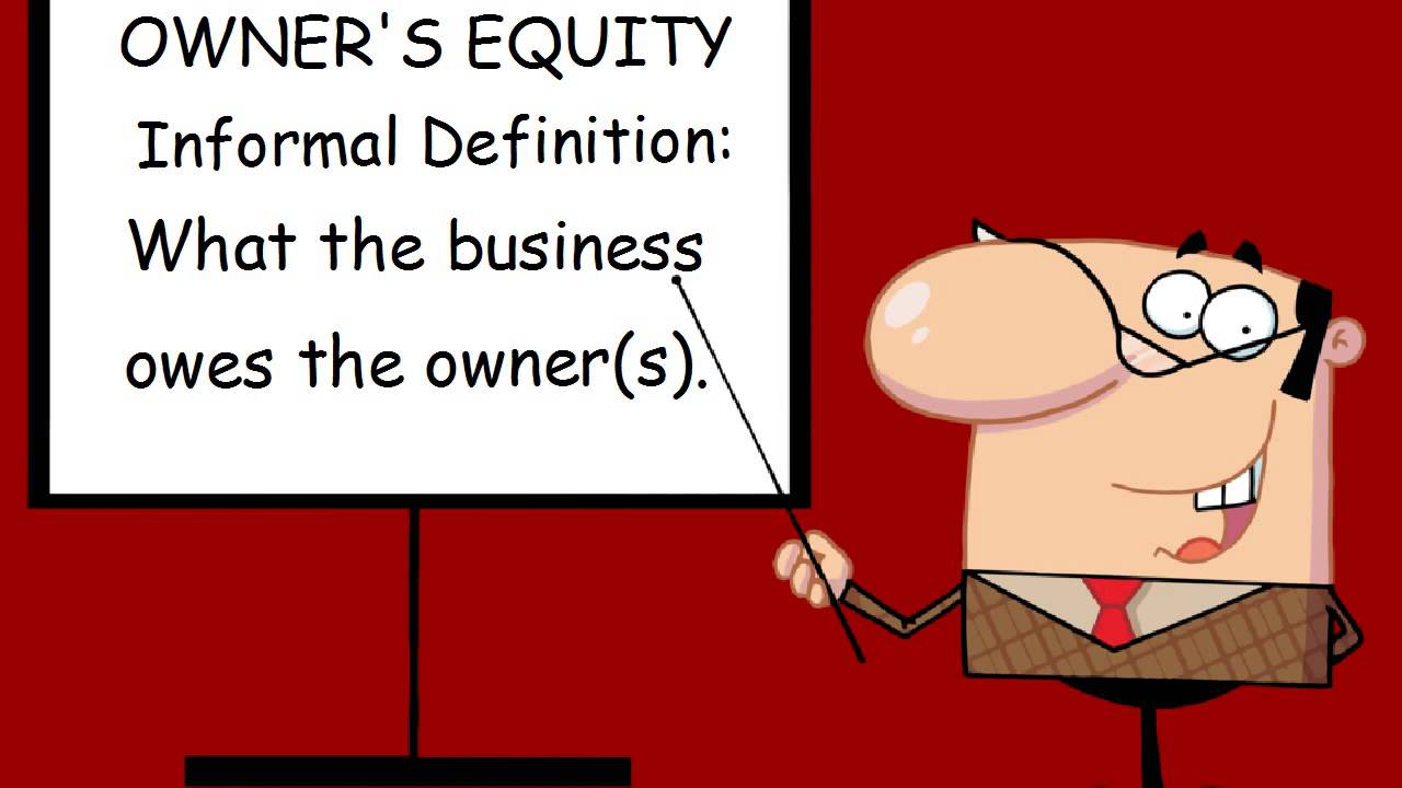 So, You Want To Know Whatu0027s Owneru0027s Equity (Capital)   YouTube