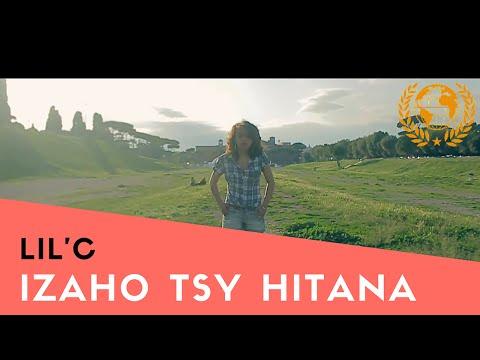 Lil'C - Izaho Tsy Hitana