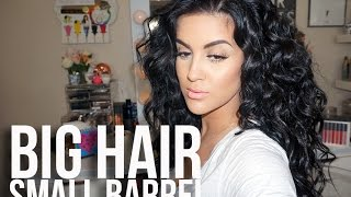 Hair Look | Big Hair Small Barrel