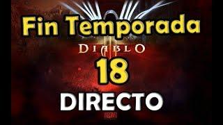 Diablo 3: DIRECTO Despidiendo la Temporada 18