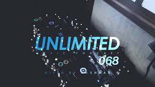 Unlimited Music Podcast 068 mixed by Soundae