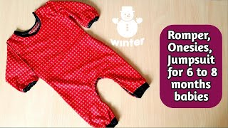 How to make Romper/Onesies/Jumpsuit for 6 to 8 months babies || winter ||