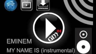 """ Eminem - my name is "" (instrumental) (mas descarga) (HQ)"