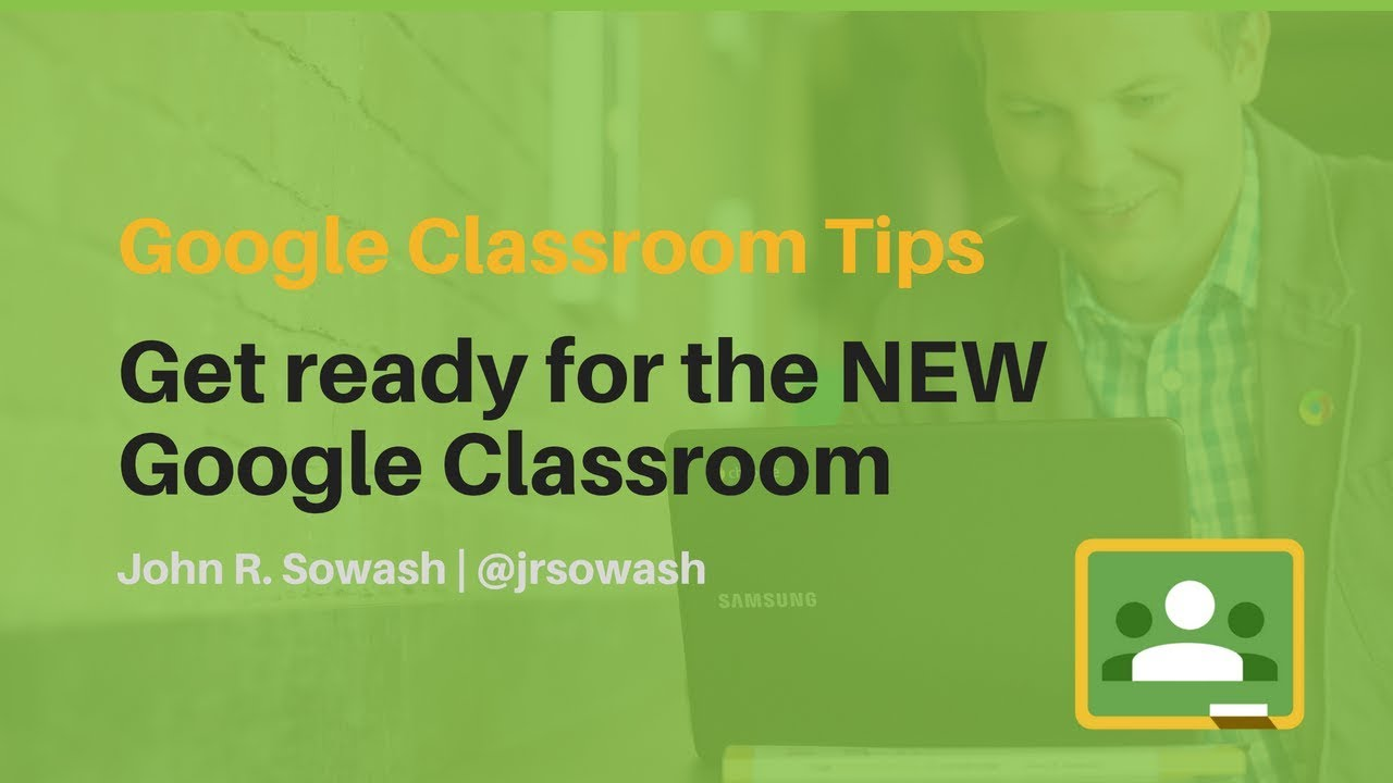 NEW 2018 Google Classroom Updates (detailed overview) image