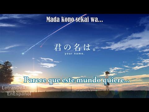 🌟Kimi no na wa 🌟 Sparkle    Cover ましゅう mashu    Letra en español +  ROMAJI