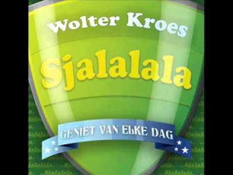 Wolter Kroes Sjalalala  (Geniet van elke dag) Zomer Remix (2009)