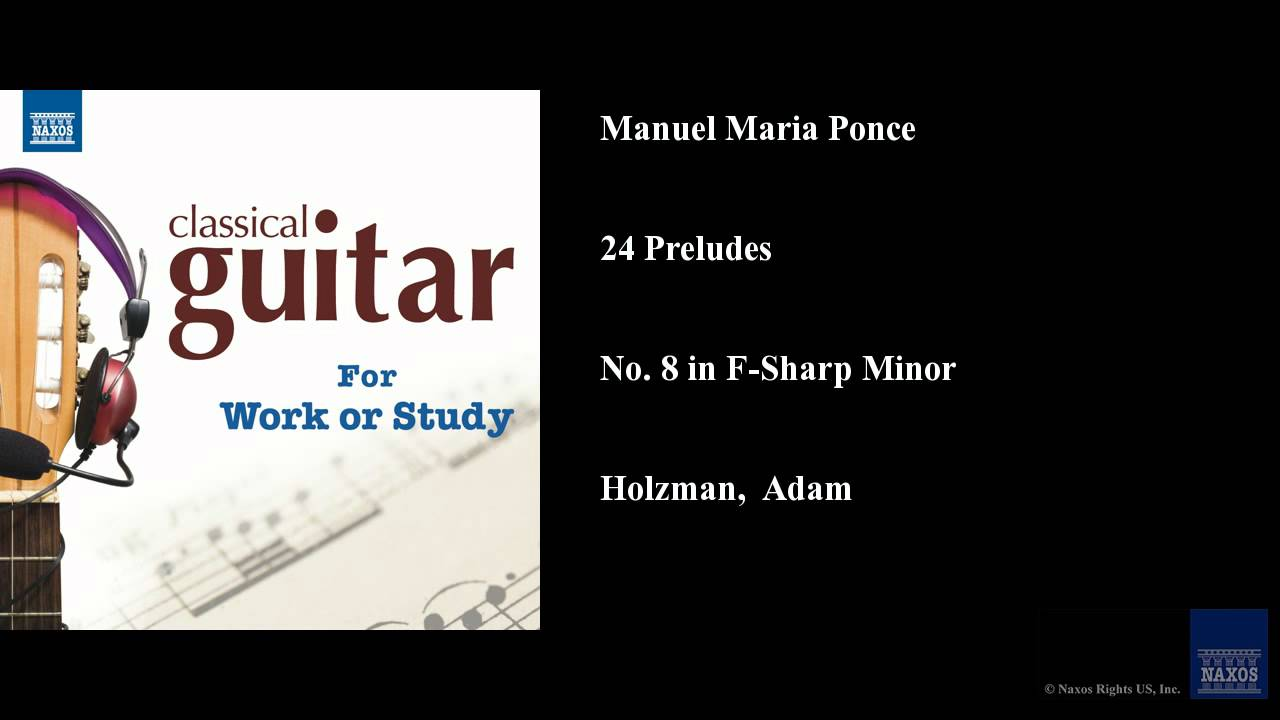 Manuel maria ponce 24 preludes no 8 in f sharp minor