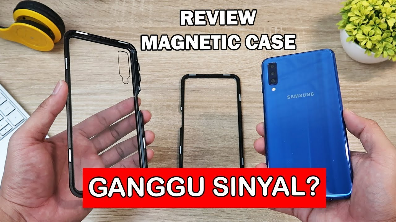 Magnetic Case Ganggu Sinyal Review Magnetic Case Buat Samsung Galaxy A7 2018 Youtube