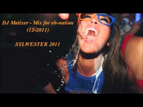 DJ Matixer - Mix for eh-nation (12-2011) SYLWESTER 2011