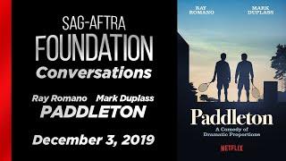 Conversations with Mark Duplass & Ray Romano of PADDLETON
