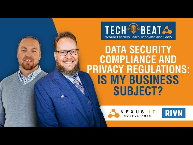Live Stream Podcast: Is My Business Subject To Data Security Compliance and Privacy Regulations?
