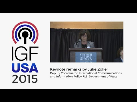 IGF-USA 2015 - Keynote remarks by Julie Zoller, U.S. Department of State