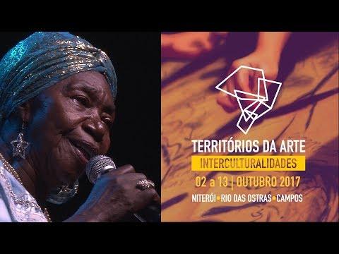 Show de Lia de Itamaracá  no Evento Territórios da Arte - Interculturalidades 2017