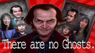 The Shining: There  are no Ghosts (Part 1 of 2)