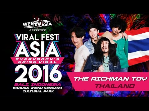 Viral Fest Asia 2016 - The Richman Toy (Thailand) Performance